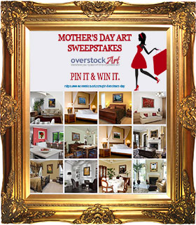#overstockArt.com Art for the Mother's Day Pinterest Contest